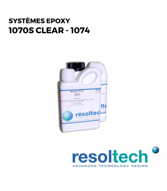 Kit 1.4kg Résines époxy 1070S clear - 1074 RESOLTECH